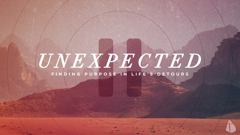 UNEXPECTED: Finding Purpose in Life's Detours